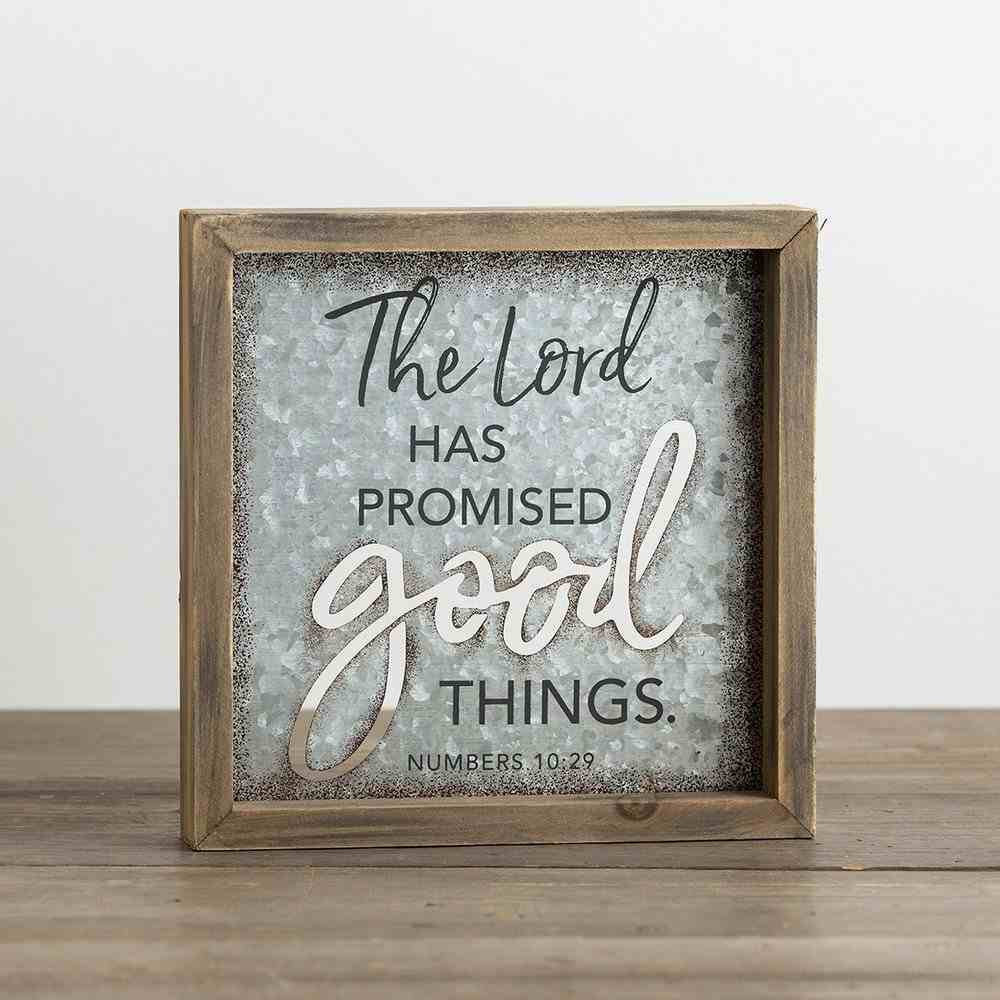 Promise Box Sign: The Lord Has Promised Good Things (Numbers 10:29) General Gift