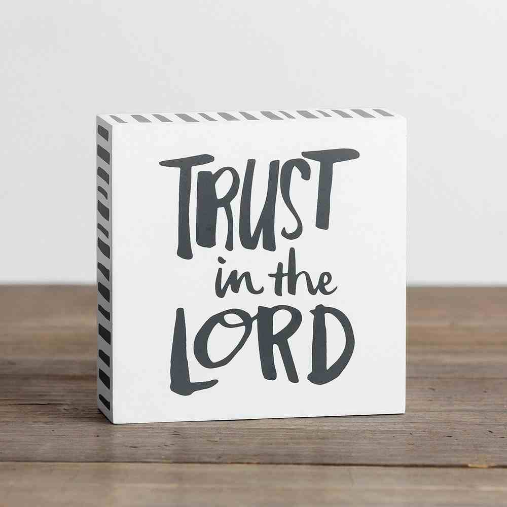 Wood Plaque: Trust in the Lord, White/Grey Plaque