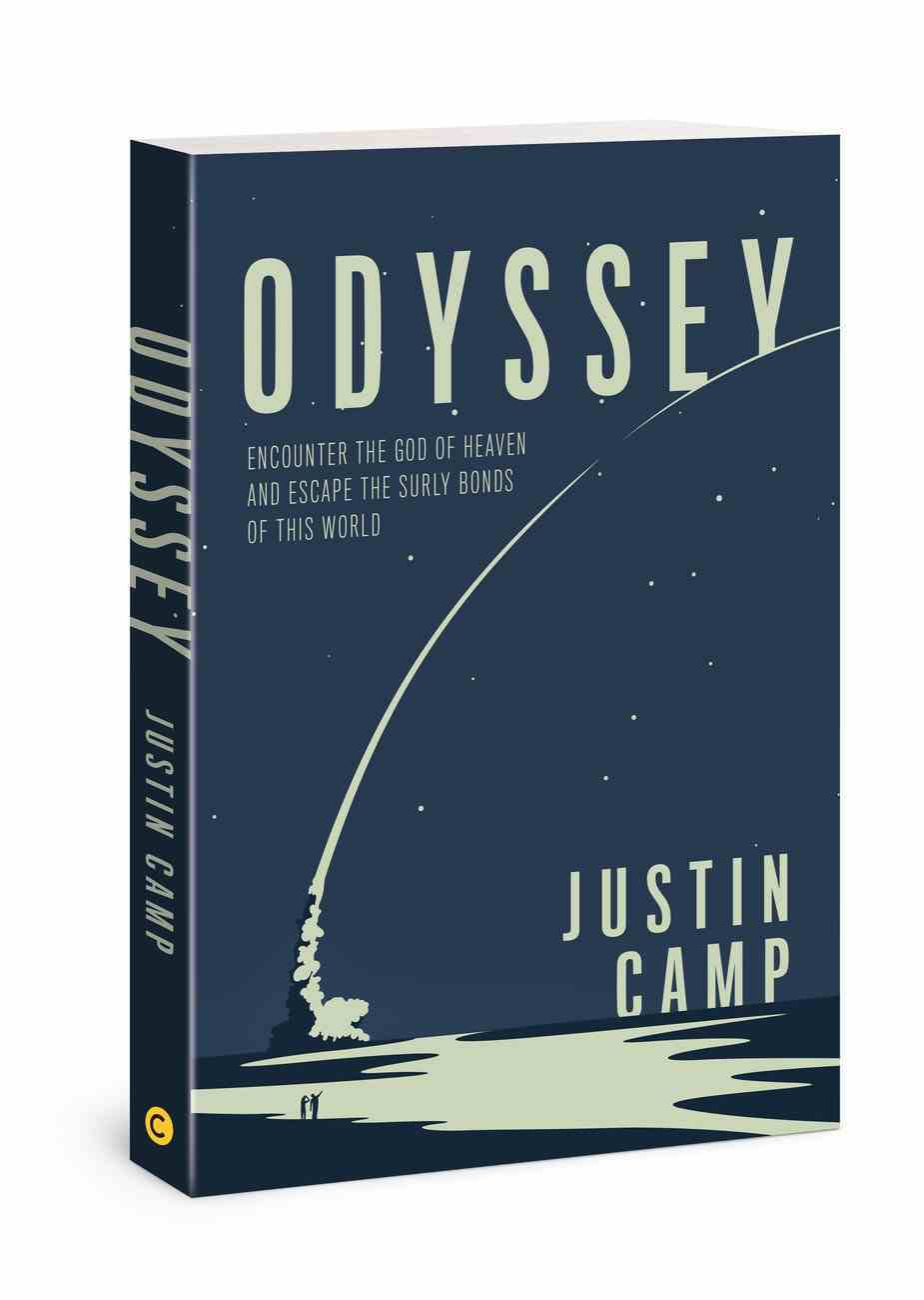 Odyssey: Encounter the God of Heaven to Ignite Your Heart on Earth Paperback