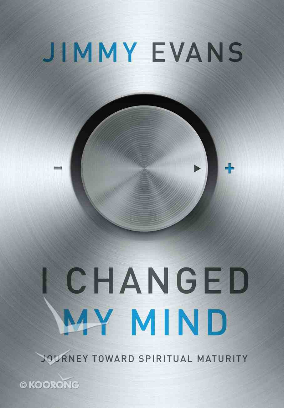 I Changed My Mind Paperback