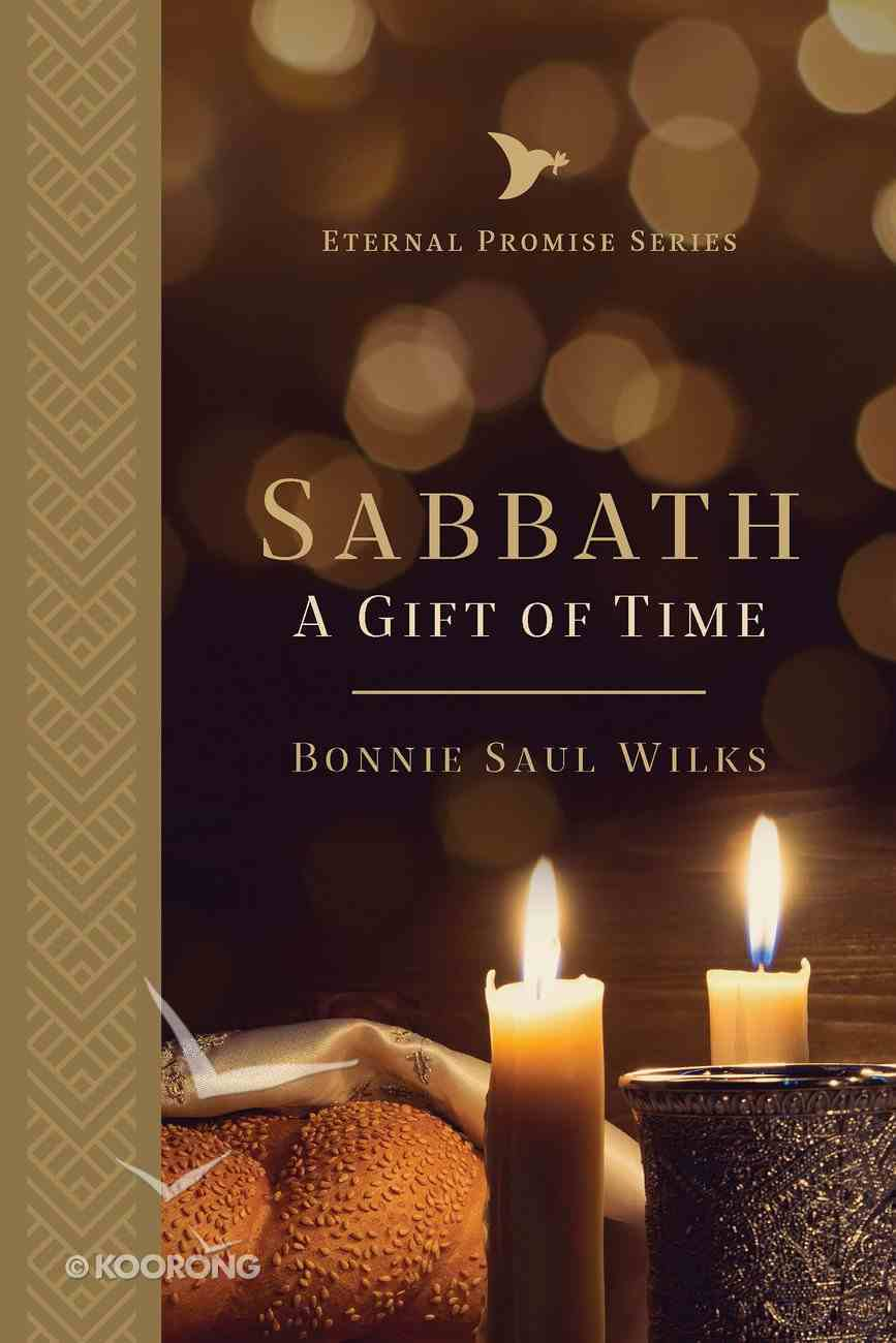 Sabbath: A Gift of Time Paperback