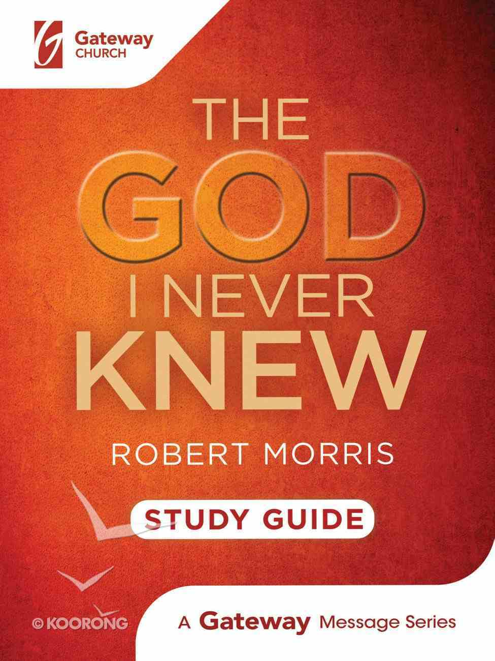 The God I Never Knew (Study Guide) Spiral