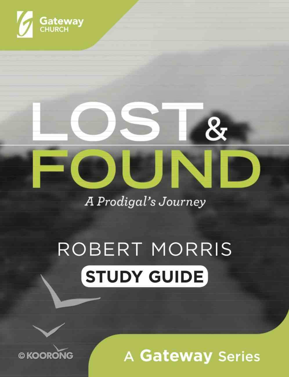 Lost and Found: A Prodigal's Journey (Study Guide) Spiral
