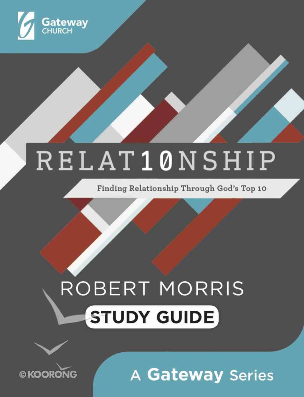 Relat10nship: Finding Relationship Through God's Top 10 (Study Guide) Paperback