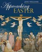 Approaching Easter Hardback
