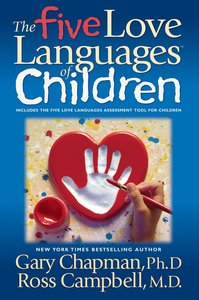 Album Image for The Five Love Languages of Children (Abridged, 3 Cds) - DISC 1