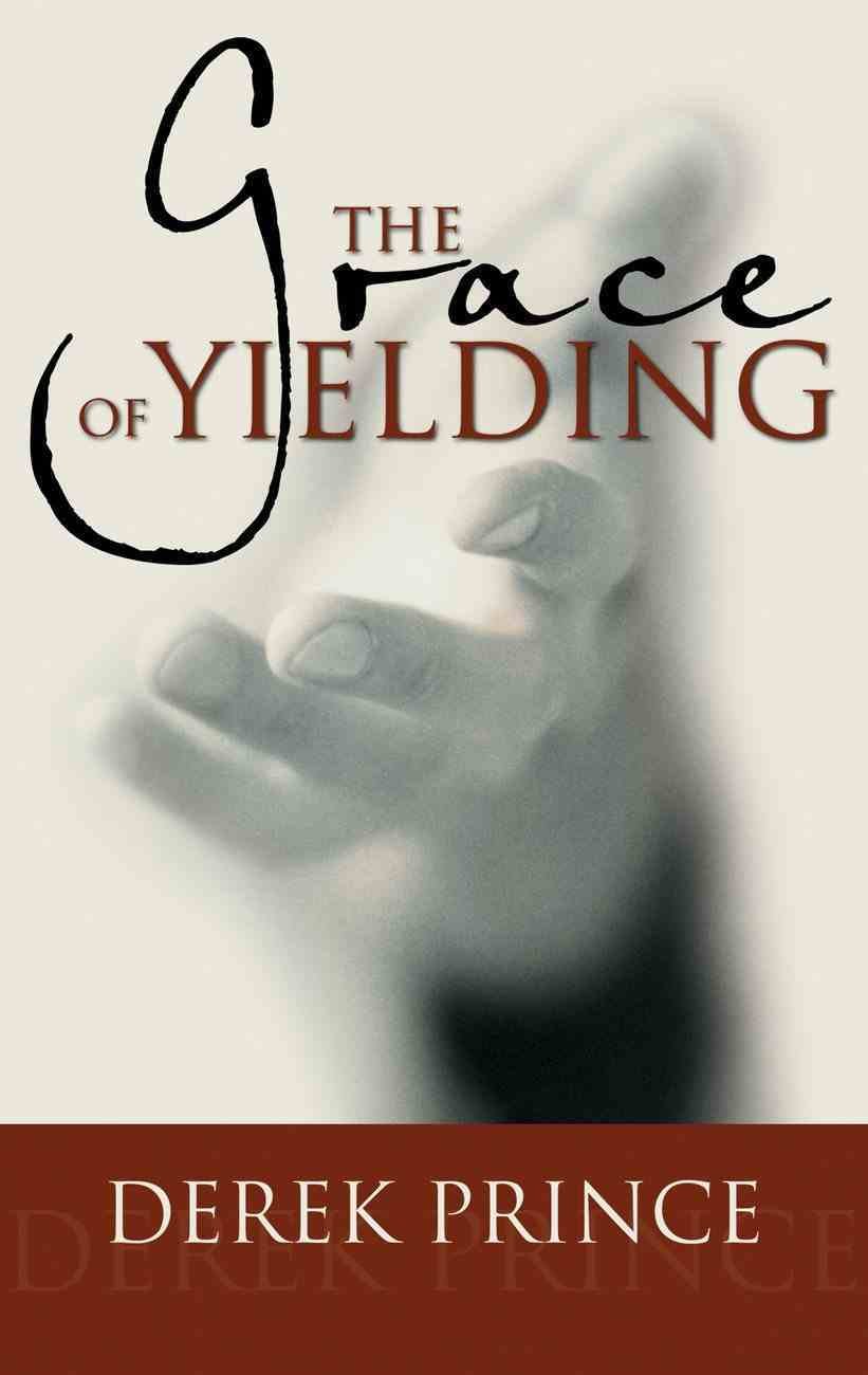 The Grace of Yielding CD