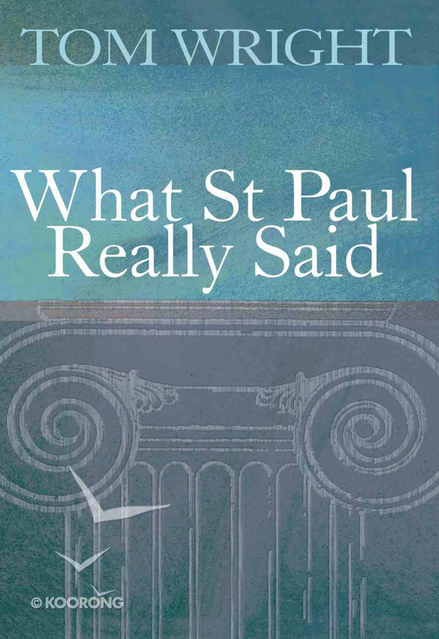 What Saint Paul Really Said Paperback
