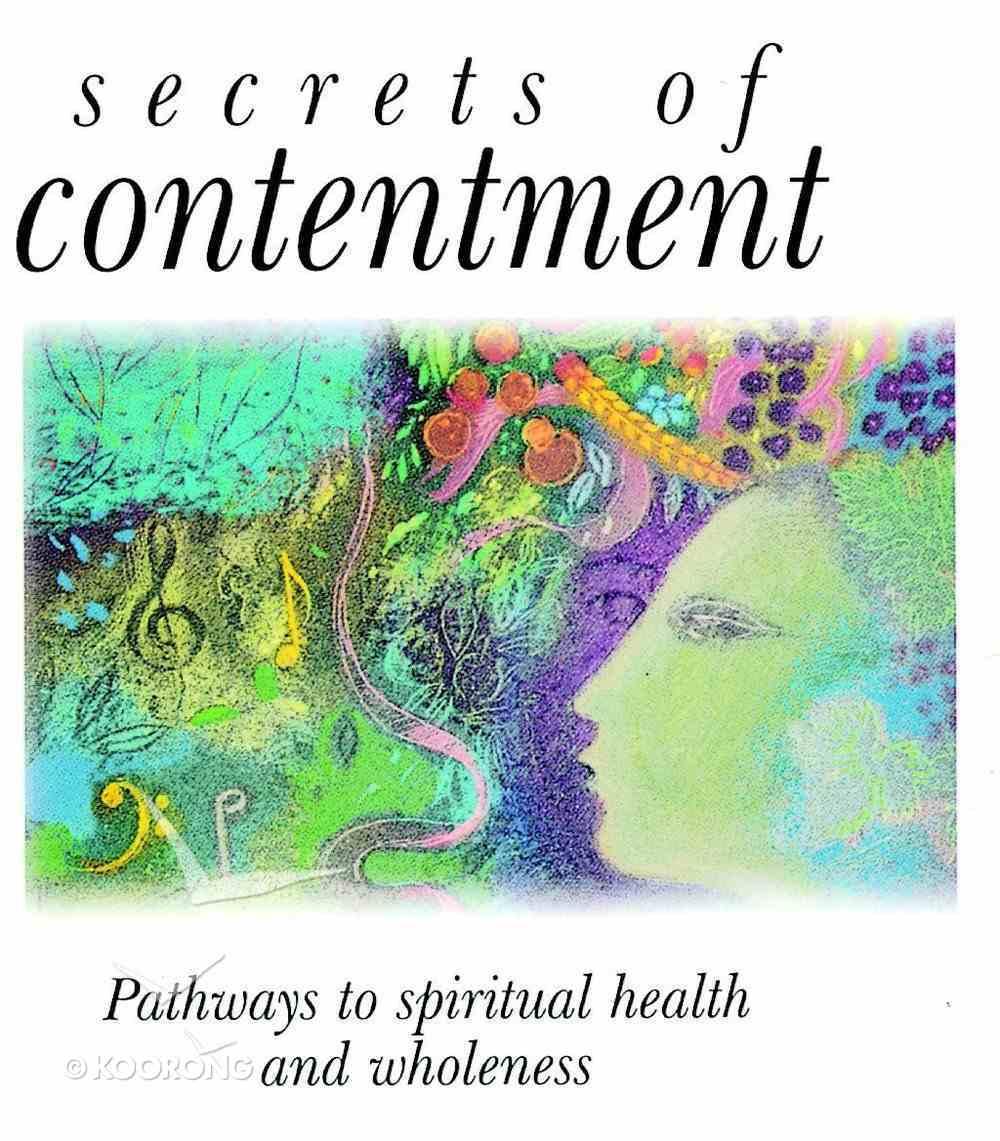 Secrets of Contentment Hardback