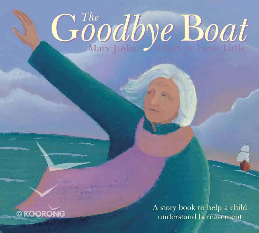 The Goodbye Boat Paperback