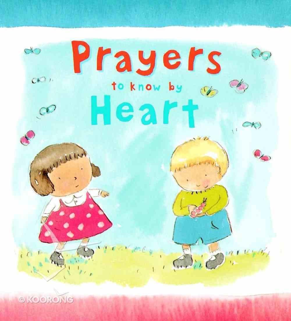 Prayers to Know By Heart Hardback