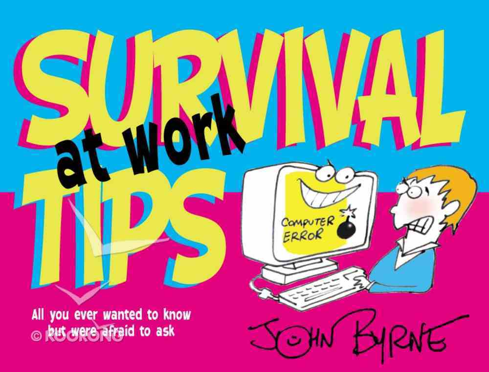 Survival Tips At Work Paperback