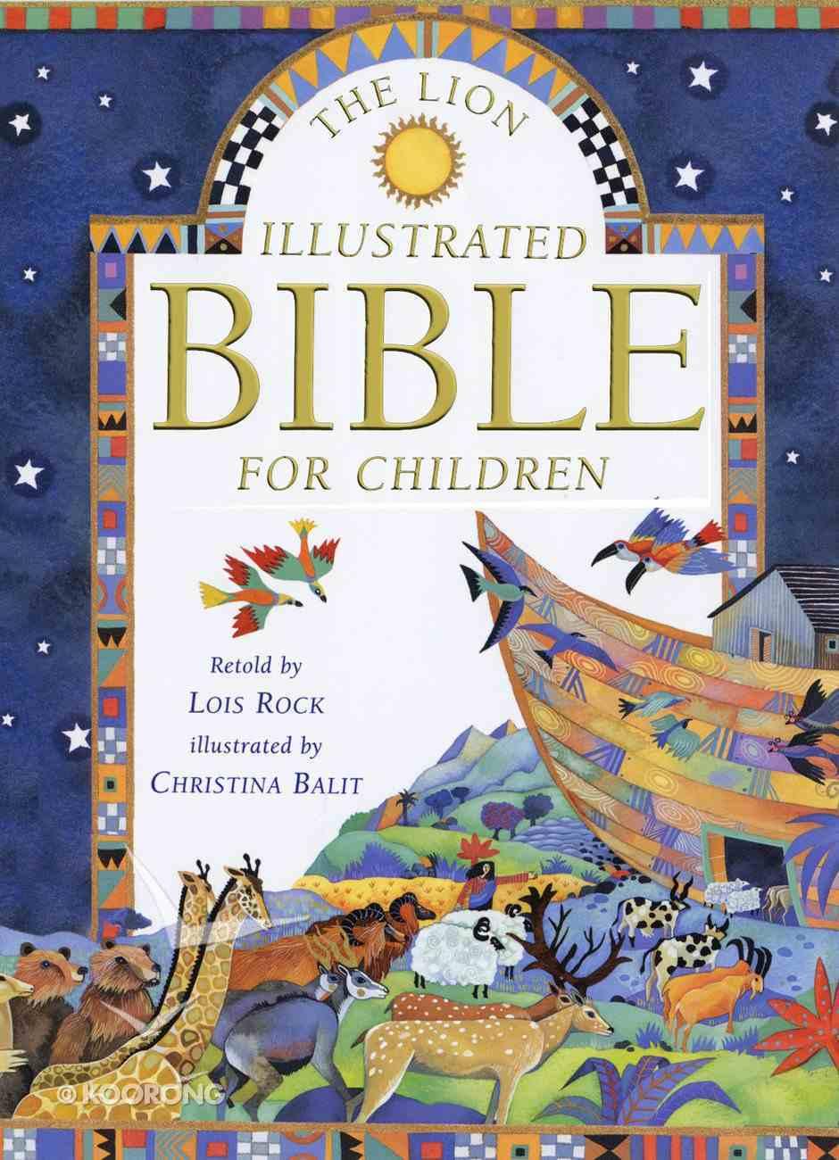 The Lion Illustrated Bible For Children Hardback