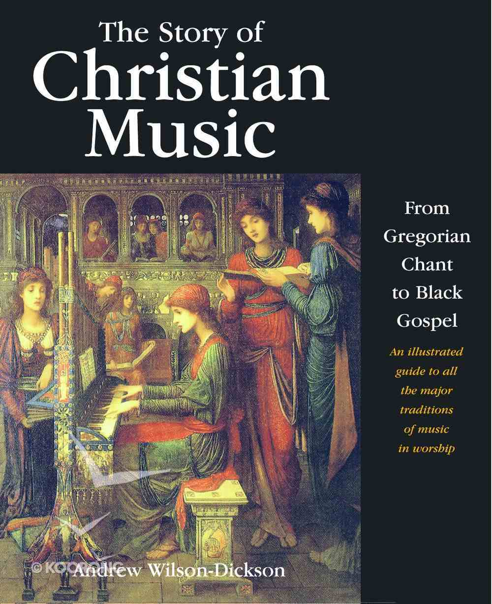 The Story of Christian Music Paperback