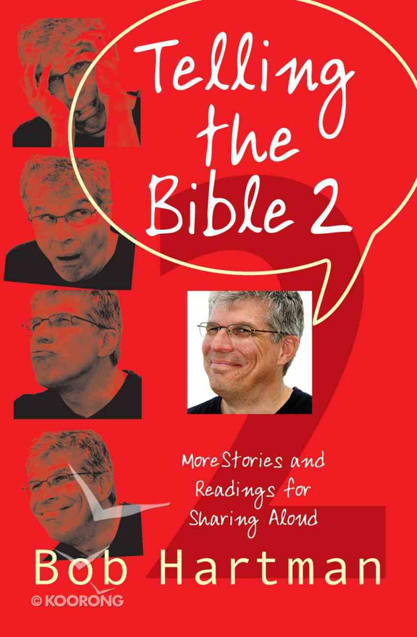 Telling the Bible 2 Paperback