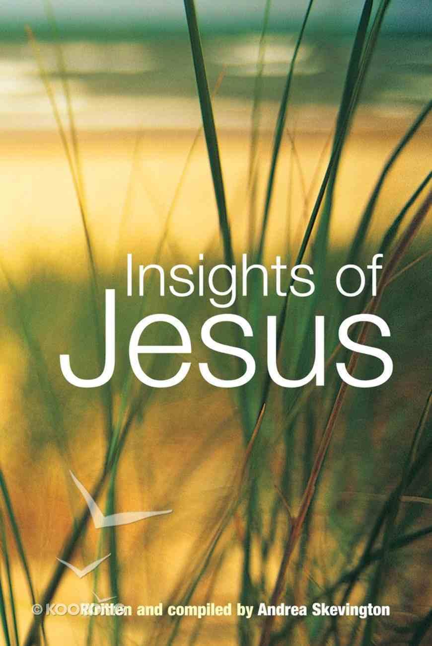 Insights of Jesus Hardback