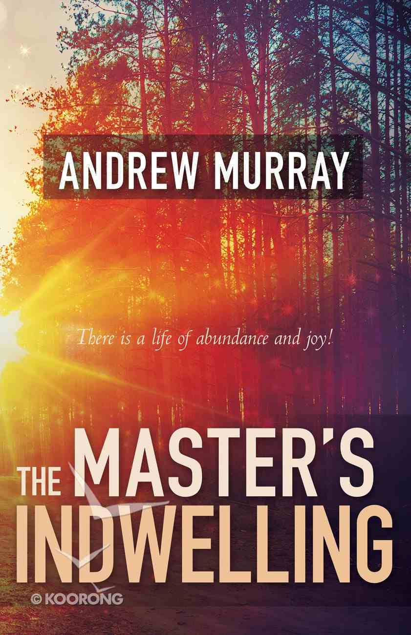 The Master's Indwelling Paperback