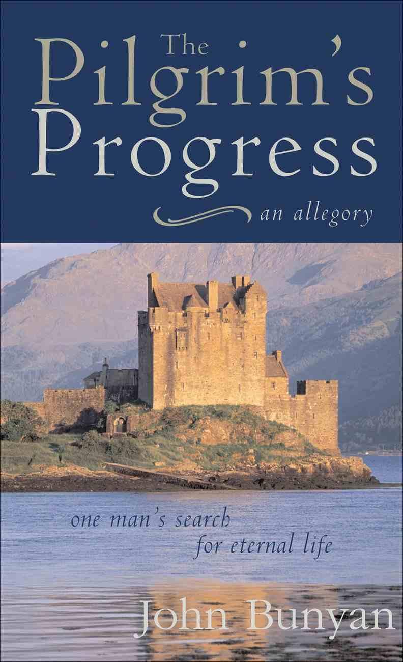 The Pilgrim's Progress (Illustrated Christian Classics Series) Paperback