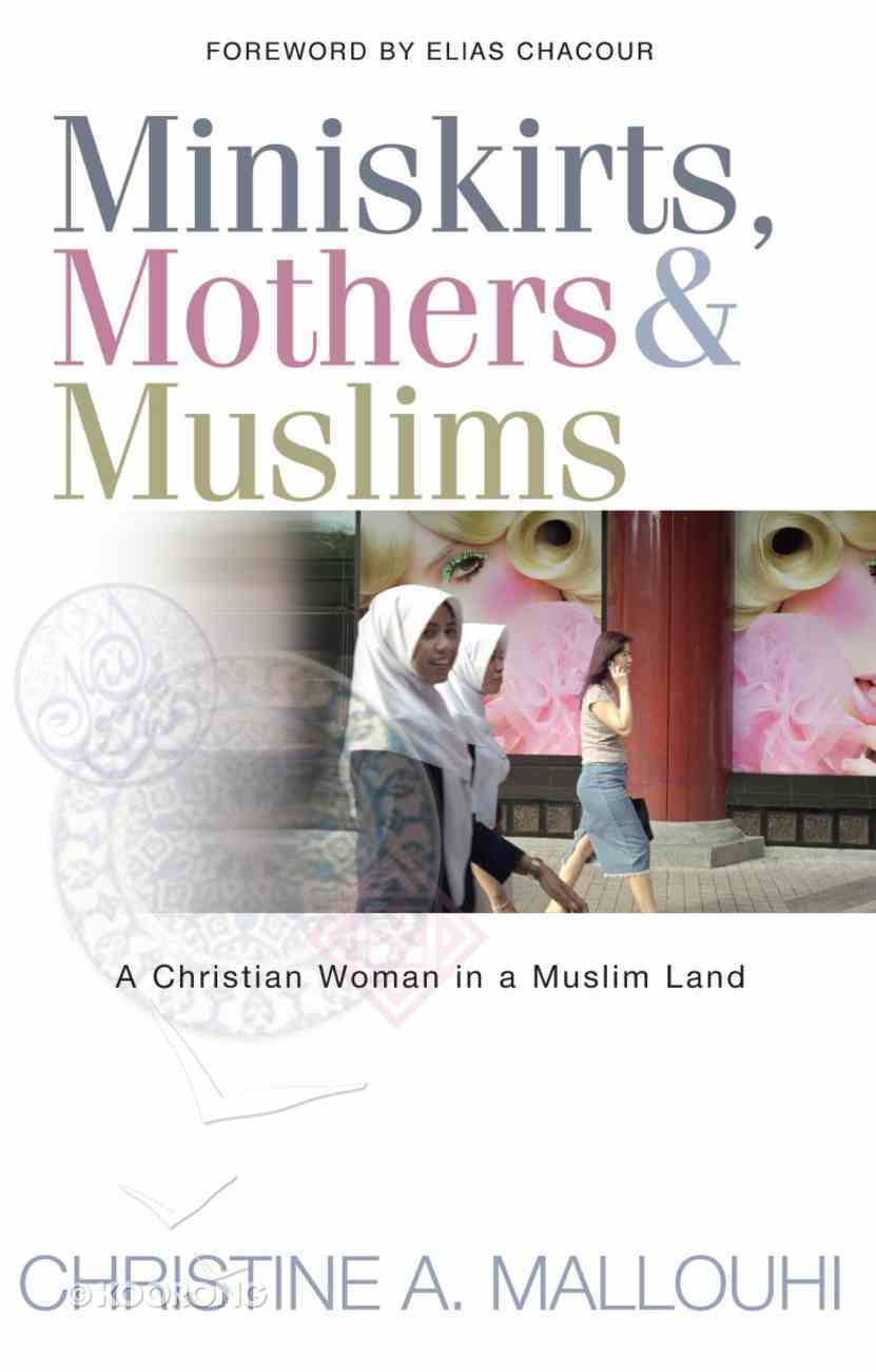 Miniskirts, Mothers & Muslims Paperback