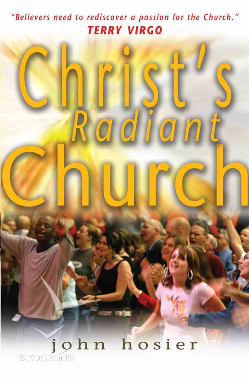 Christ's Radiant Church Paperback