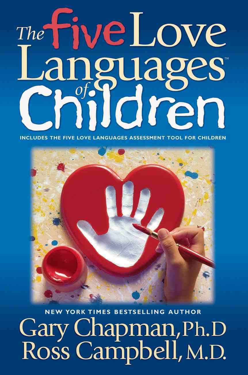 The Five Love Languages of Children (Abridged, 3 Cds) CD