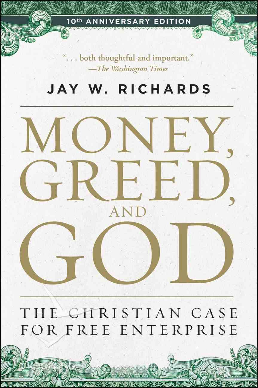 Money, Greed, and God 10Th Anniversary Edition eBook