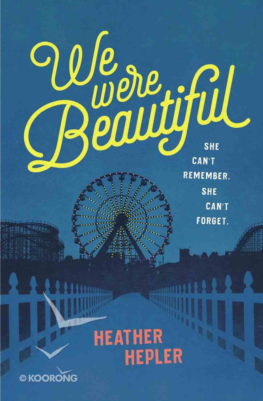 We Were Beautiful eBook