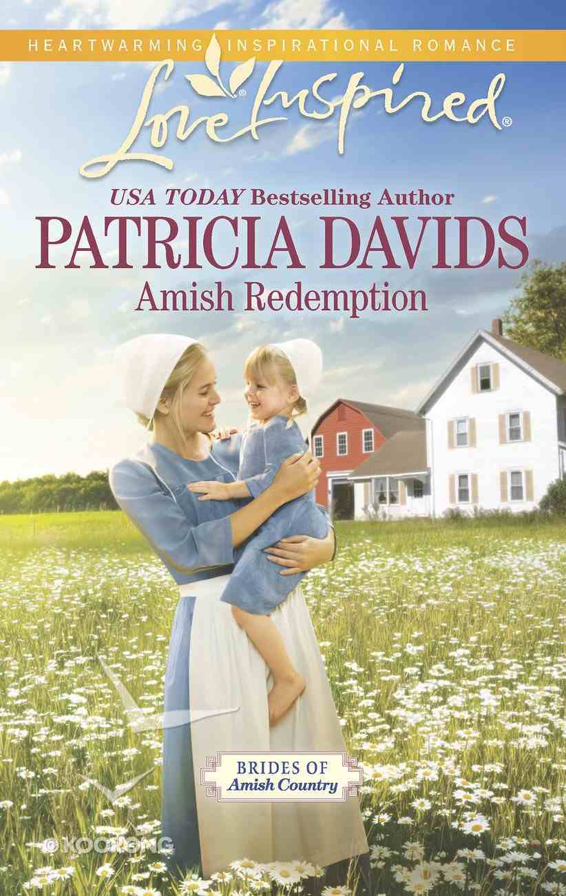 Amish Redemption (Brides of Amish County) (Love Inspired Series) Mass Market
