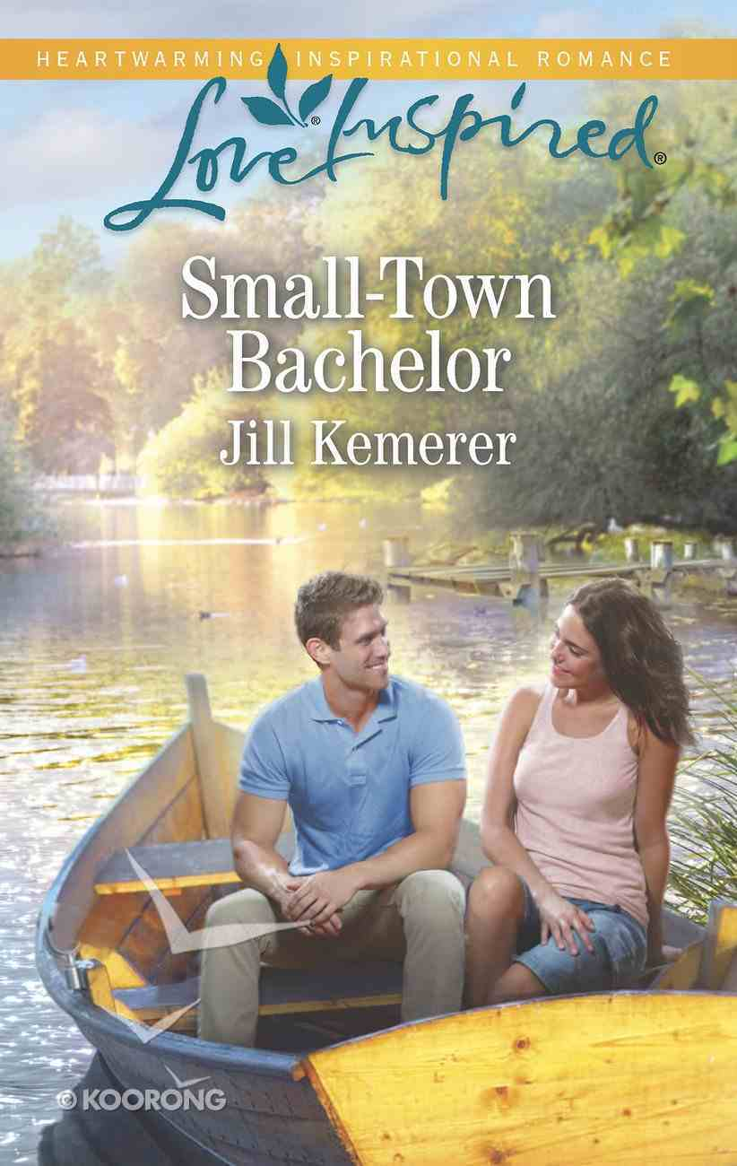 Small-Town Bachelor (Love Inspired Series) Mass Market