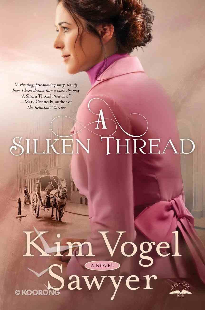 A Silken Thread eBook