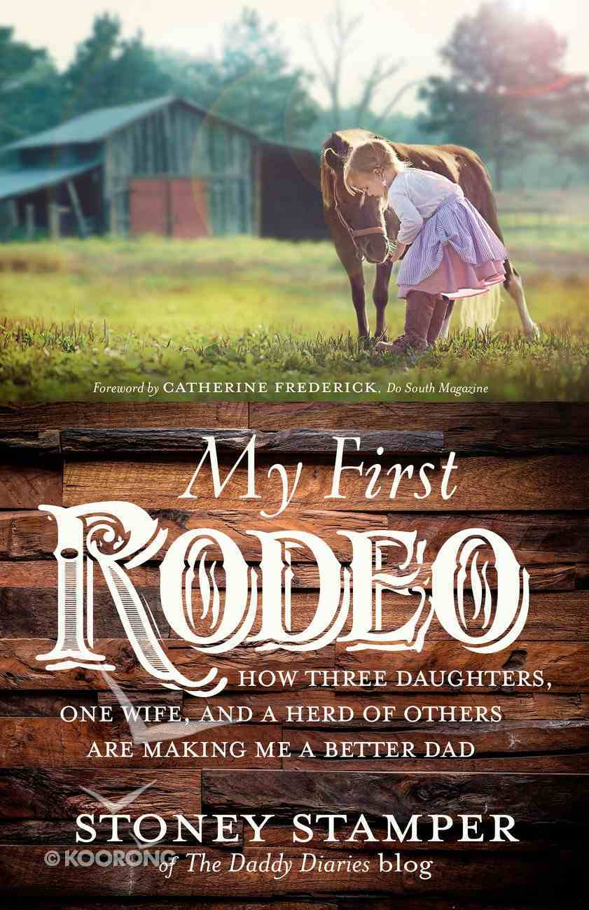 My First Rodeo eBook