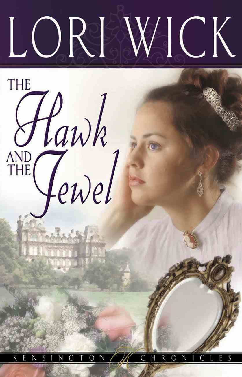 The Hawk and the Jewel (#01 in Kensington Chronicles Series) eBook
