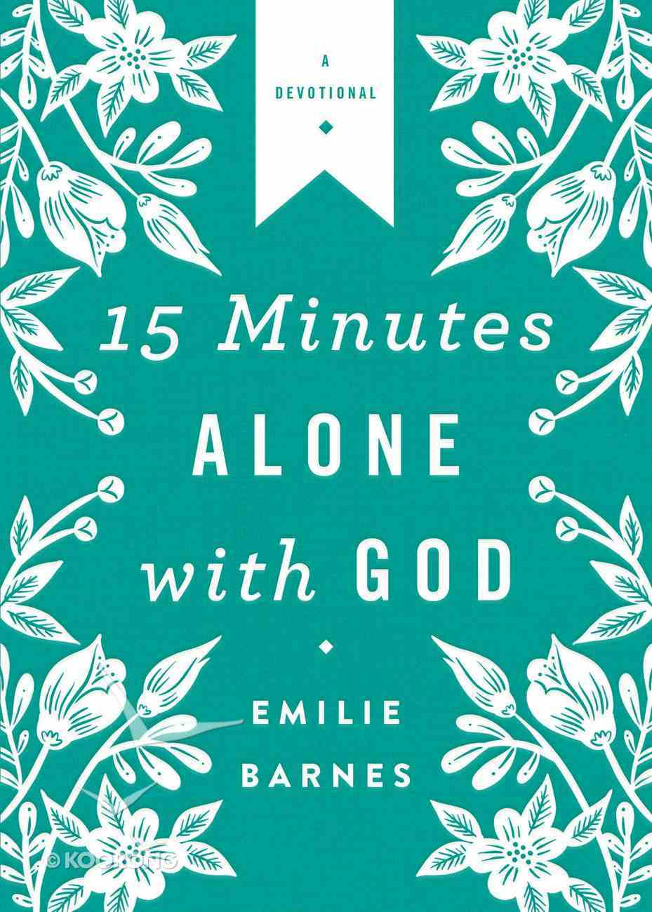 15 Minutes Alone With God Deluxe Edition eBook