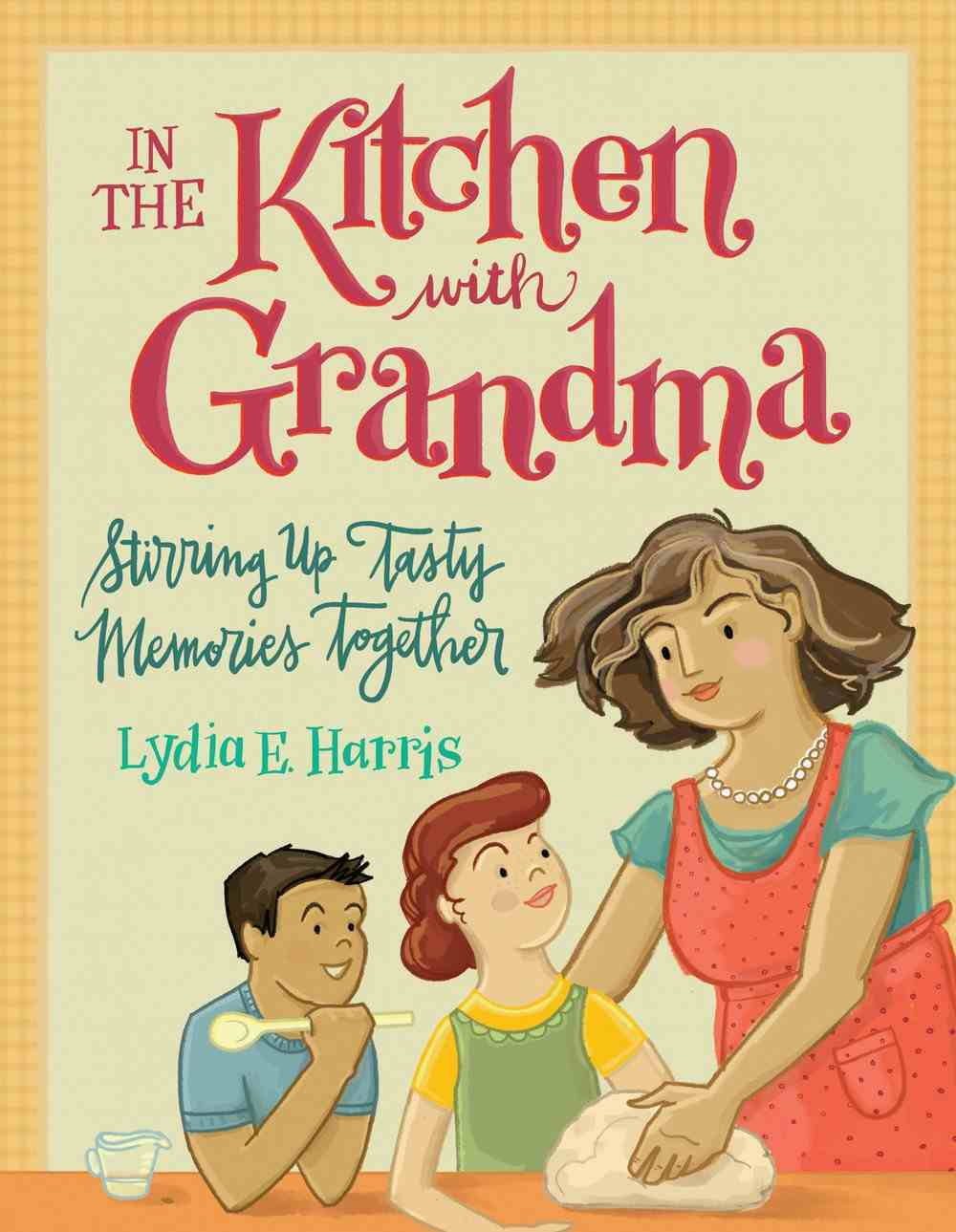 In the Kitchen With Grandma eBook