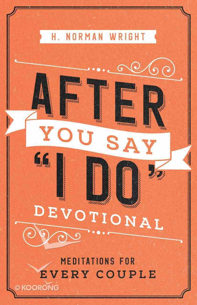 "After You Say ""I Do"" Devotional eBook"