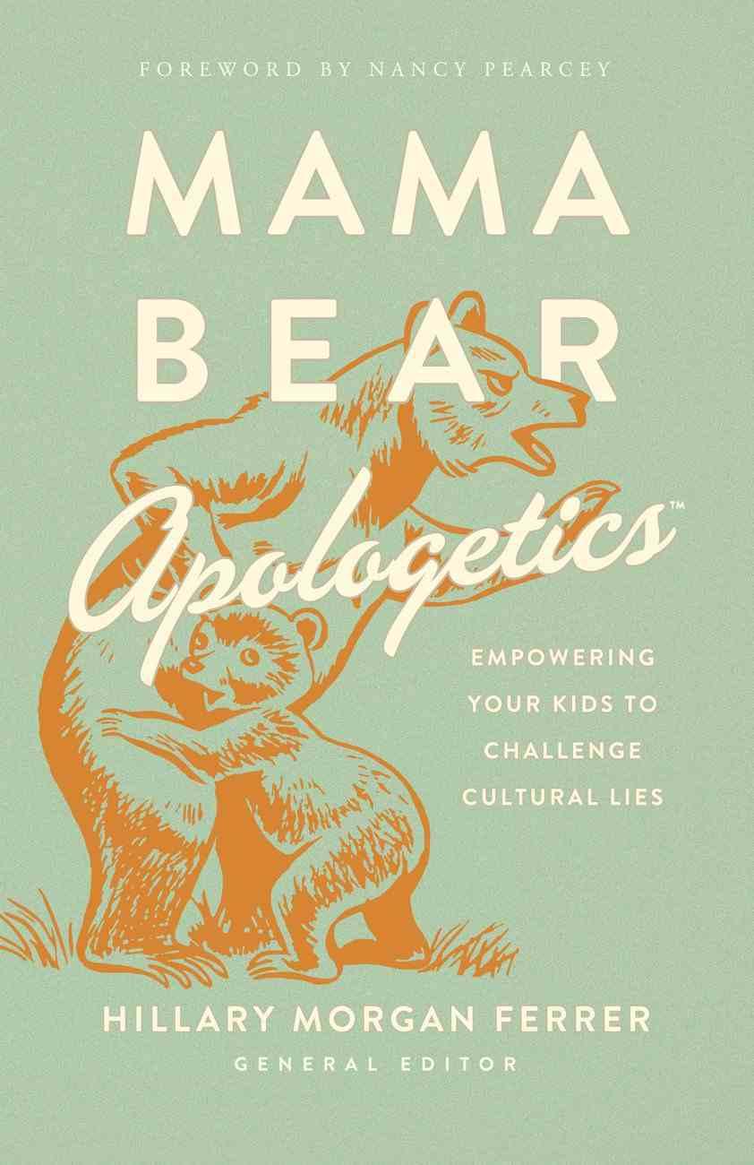 Mama Bear Apologetics? eBook