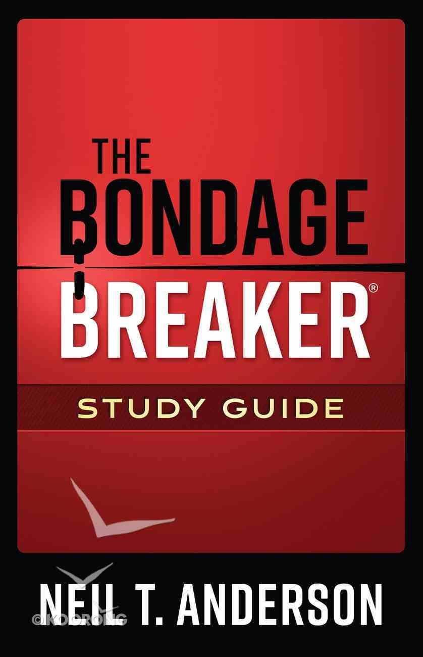 The Bondage Breaker Study Guide eBook