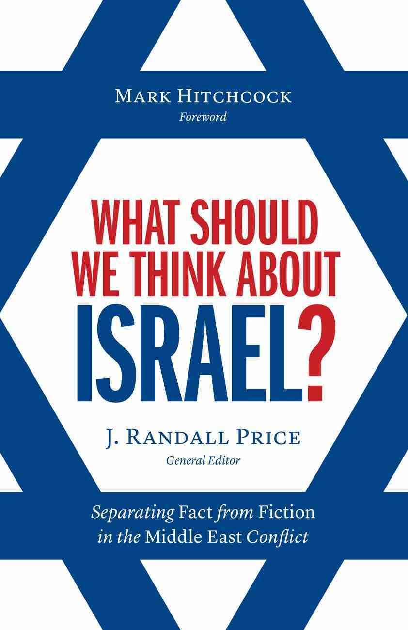 What Should We Think About Israel? eBook