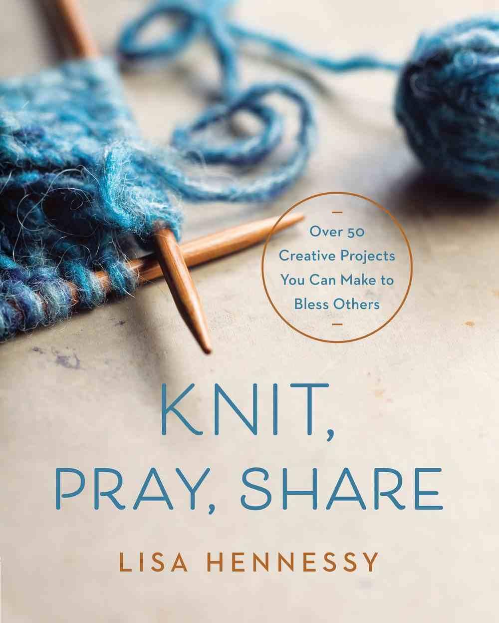 Knit, Pray, Share eBook