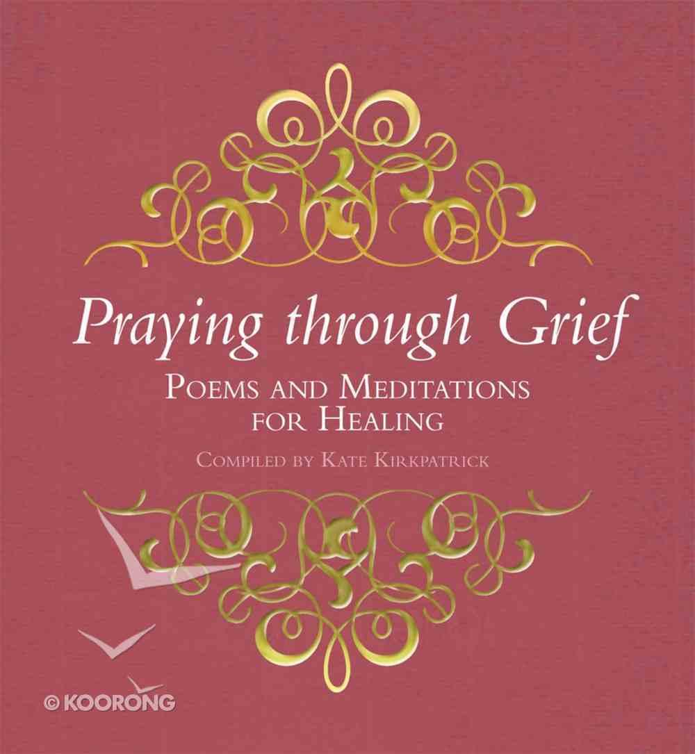 Praying Through Grief Hardback