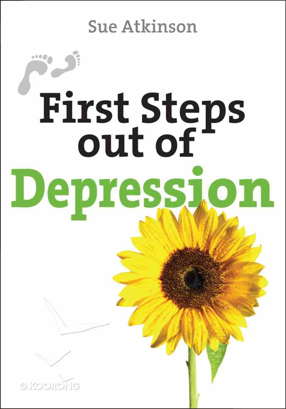 Depression (First Steps Out Of Series) Paperback