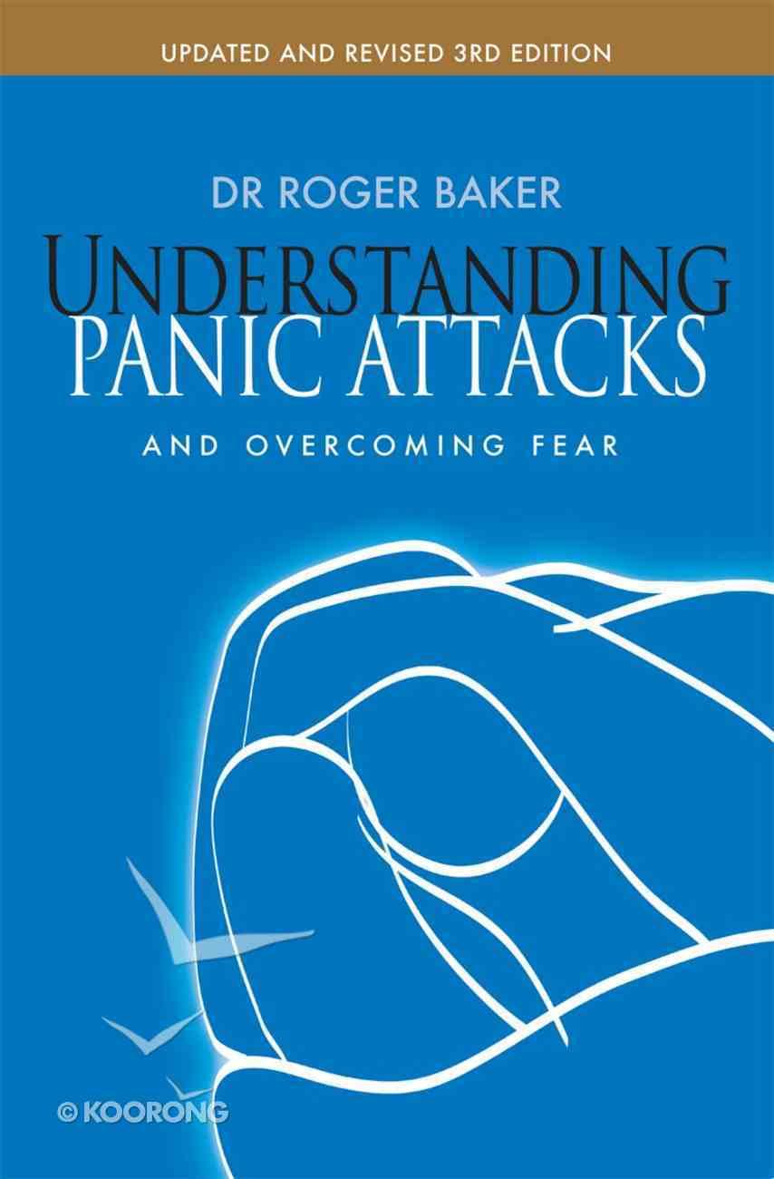 Understanding Panic Attacks Paperback