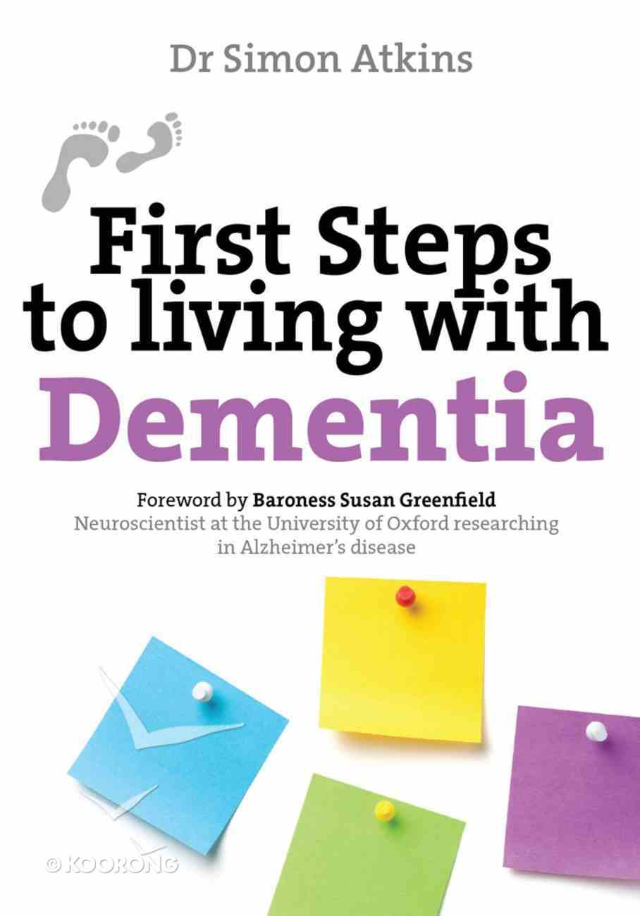 Living With Dementia (First Steps Series) Paperback