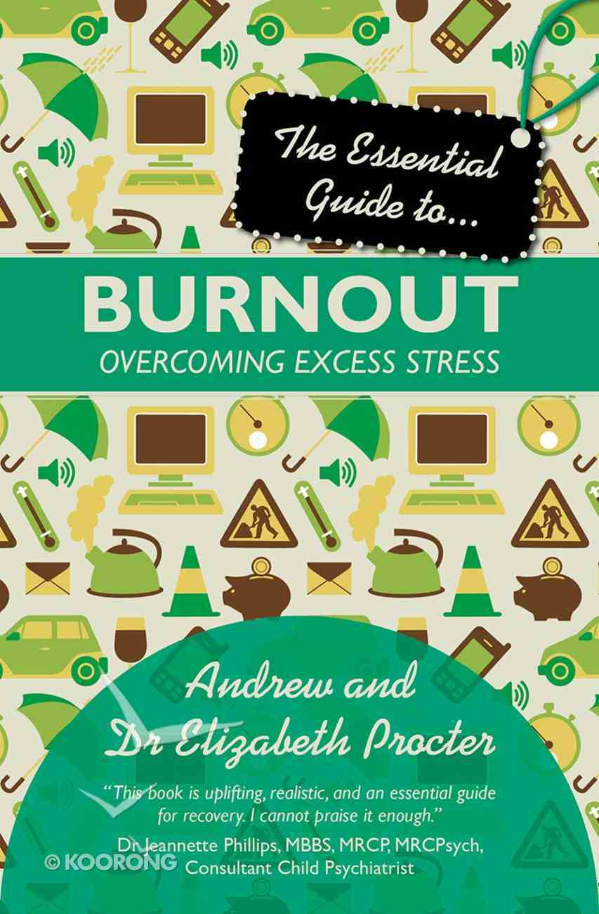 Essential Guide to Overcoming Burnout Paperback