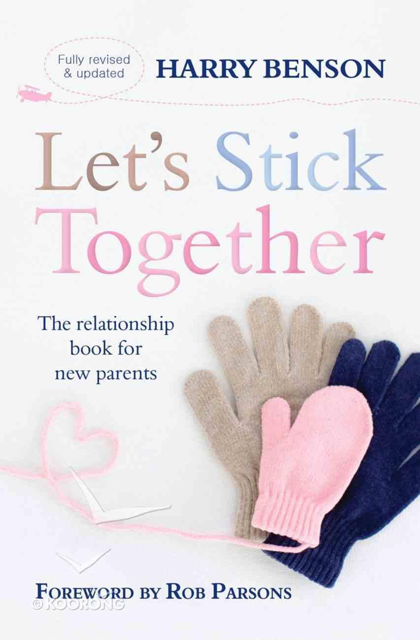 Let's Stick Together Paperback