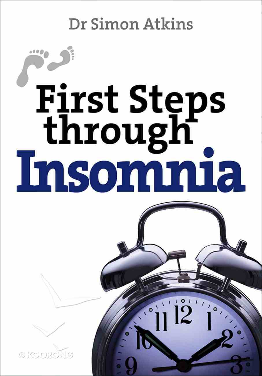 First Steps Through Insomnia Paperback