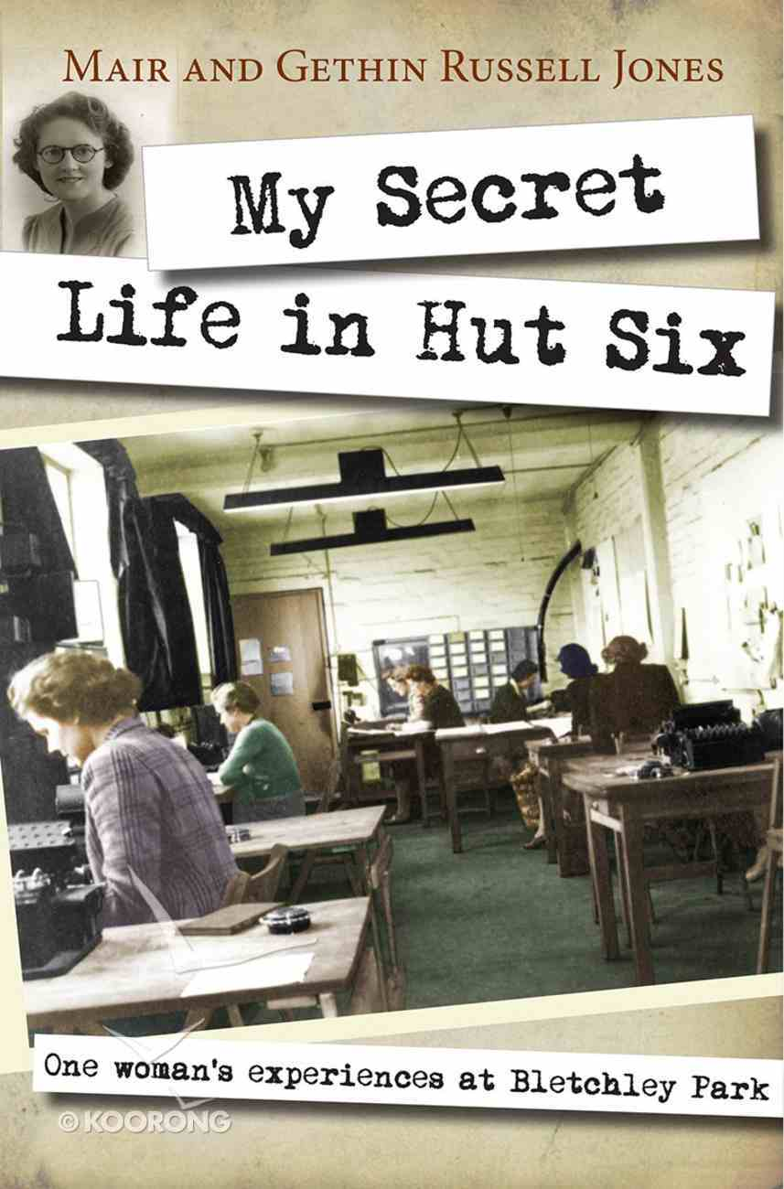 My Secret Life in Hut Six Paperback