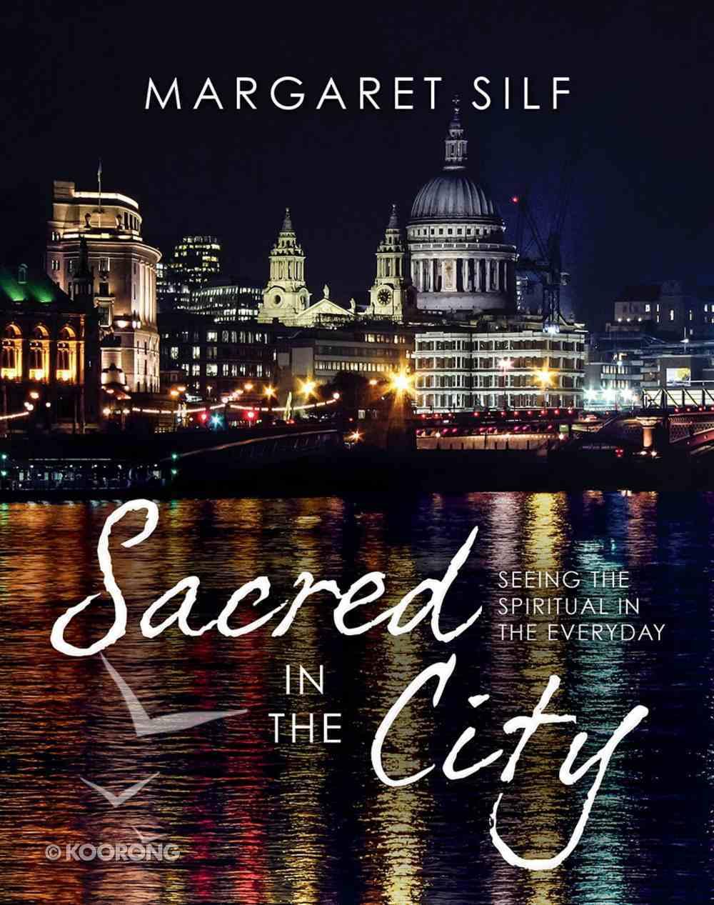 Sacred in the City: Urban Landscapes of Prayer Hardback
