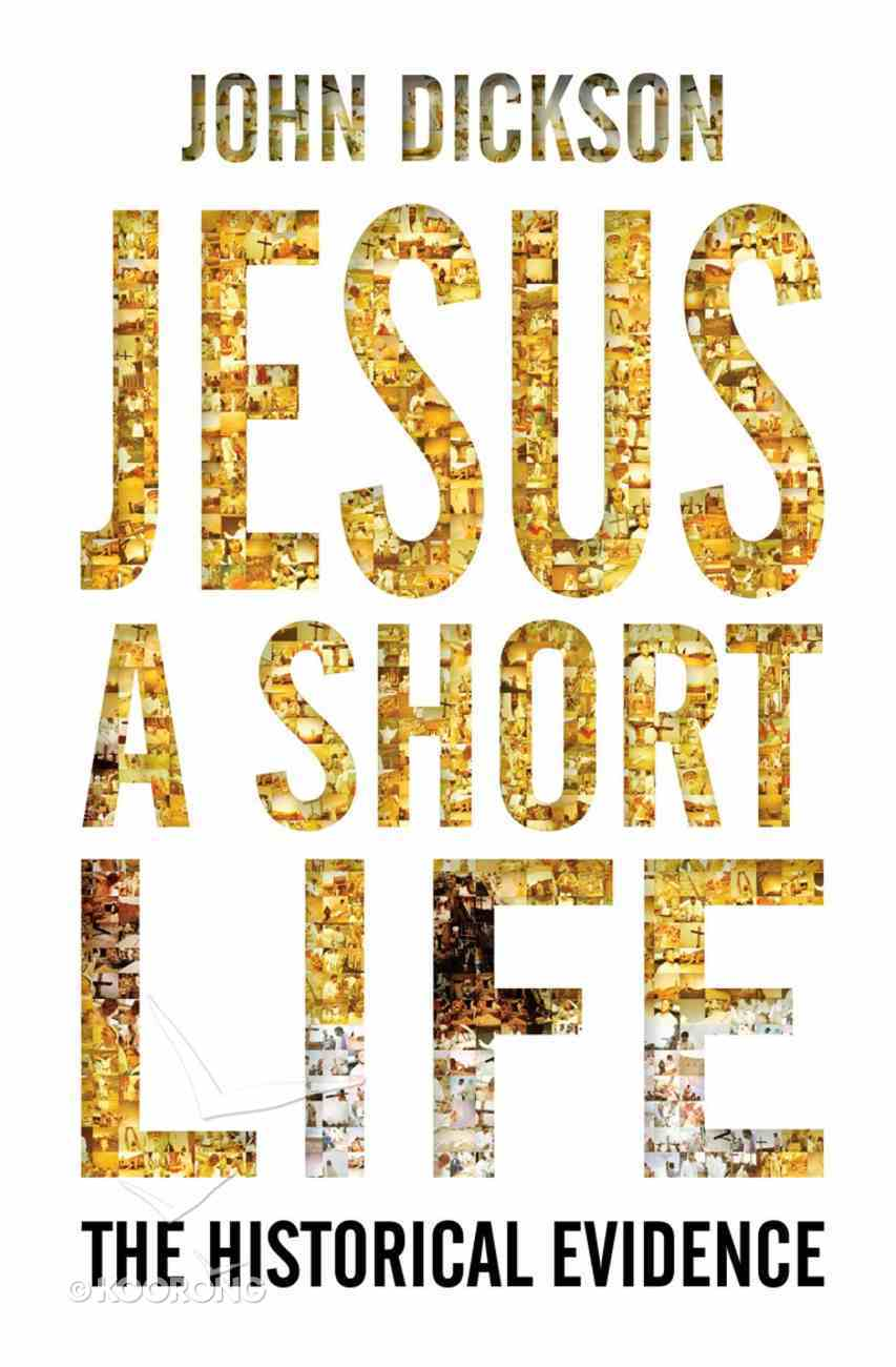 Jesus: A Short Life: The Historical Evidence eBook