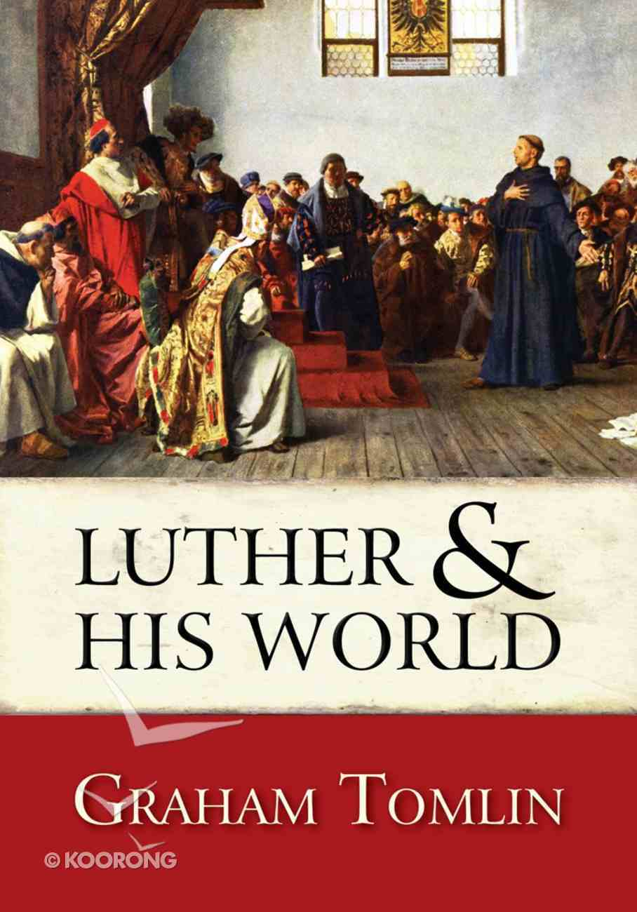 Luther and His World: An Introduction eBook